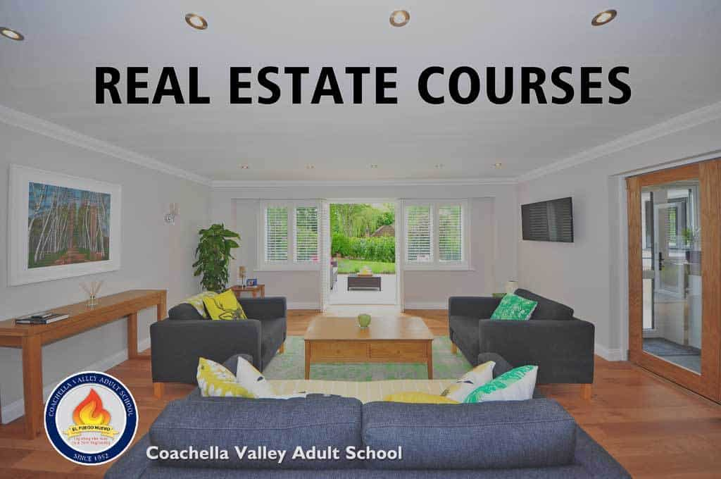 Real Estate Courses Now in Coachella Adult School