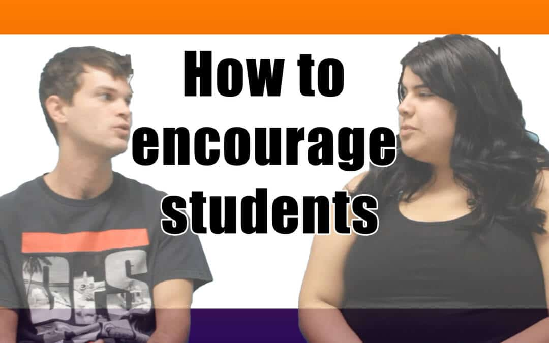 How to encourage students