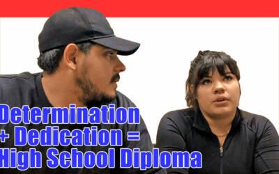 Determination + Dedication = High School Diploma